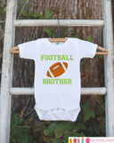 Football Brother Outfit - Novelty Newborn Baby Shower Gift - Baby Boy Onepiece - Football Shirt - Football Bodysuit - Infant Football Fan - Get The Party Started