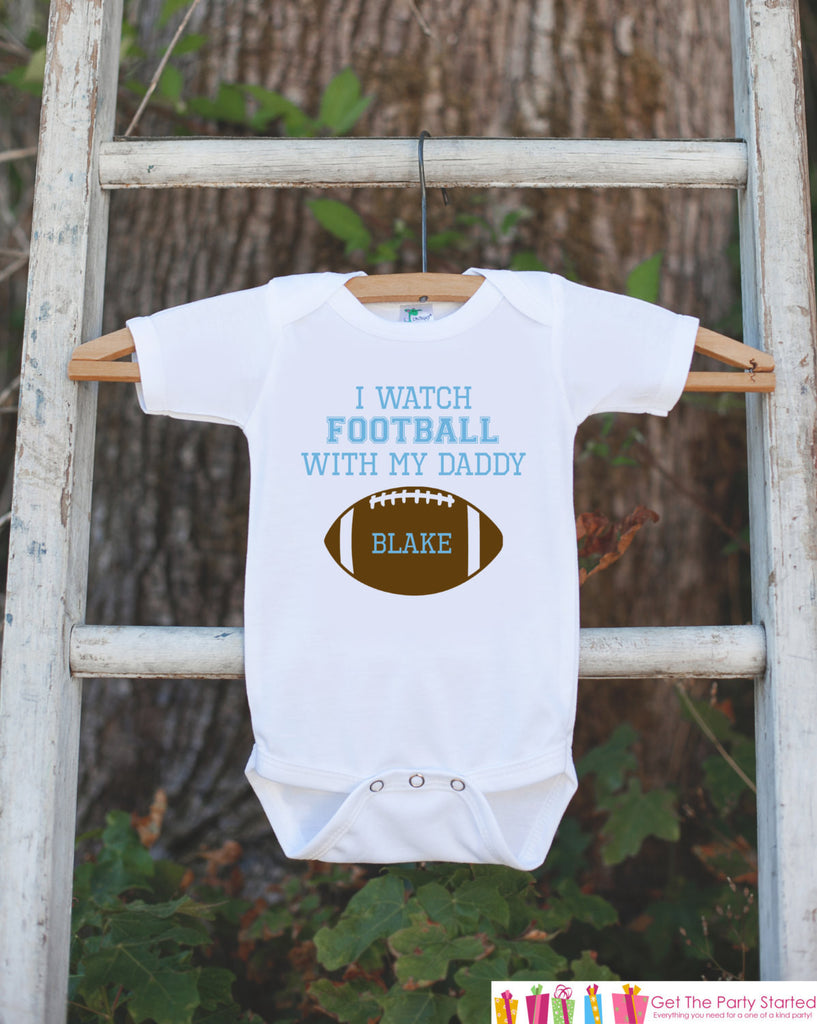 Novelty Football Outfit - I Watch Football With My Daddy - Baby Shower Gift For Boys - Blue Football Onepiece - Baby Boy Football Outfit - Get The Party Started