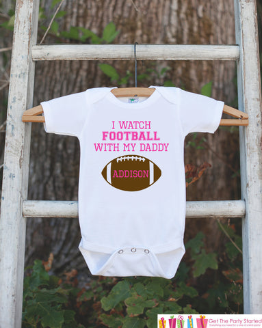 Novelty Football Outfit - I Watch Football With My Daddy - Baby Shower Gift For Girls - Pink Football Onepiece - Baby Girl Football Outfit - Get The Party Started