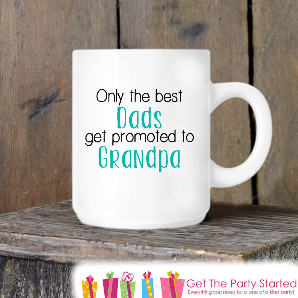 Coffee Mug, Best Dads Get Promoted to Grandpa, Pregnancy Announement Idea, Pregnancy Reveal Coffee Cup for Dads - Grandparents to Be - Get The Party Started