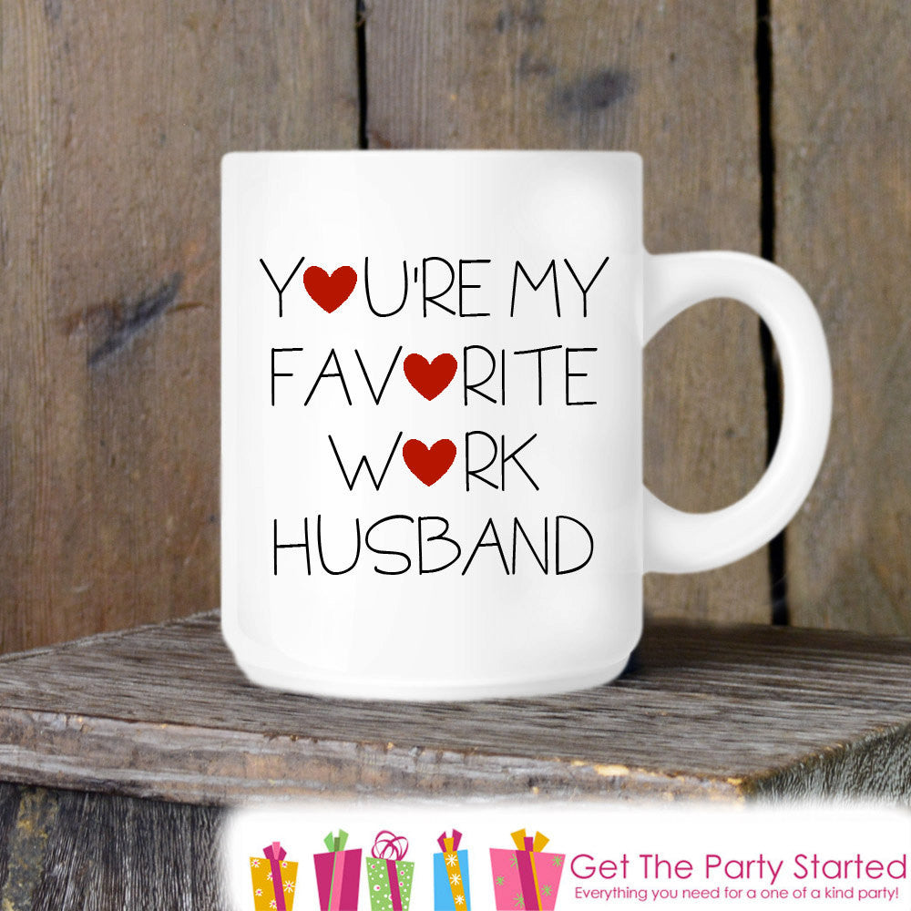 Coworker Gift, Coffee Mug, Work Husband Hearts Mug, Novelty Ceramic Mug, Humorous Quote Mug, Funny Coffee Cup Boss Gift Idea, Mug Exchange - Get The Party Started