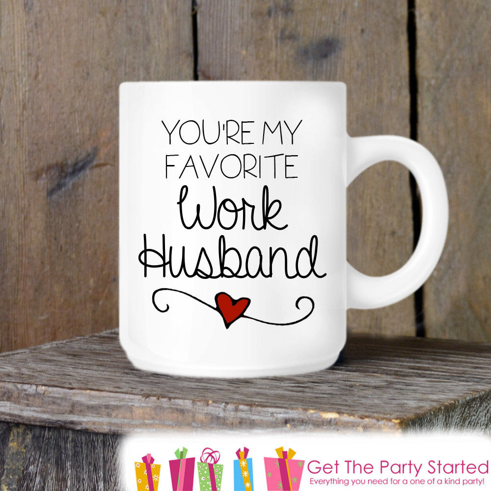 Coworker Gift, Coffee Mug, Work Husband Coffee Mug, Novelty Ceramic Mug, Humorous Quote Mug, Funny Coffee Cup Boss Gift Idea, Mug Exchange - Get The Party Started