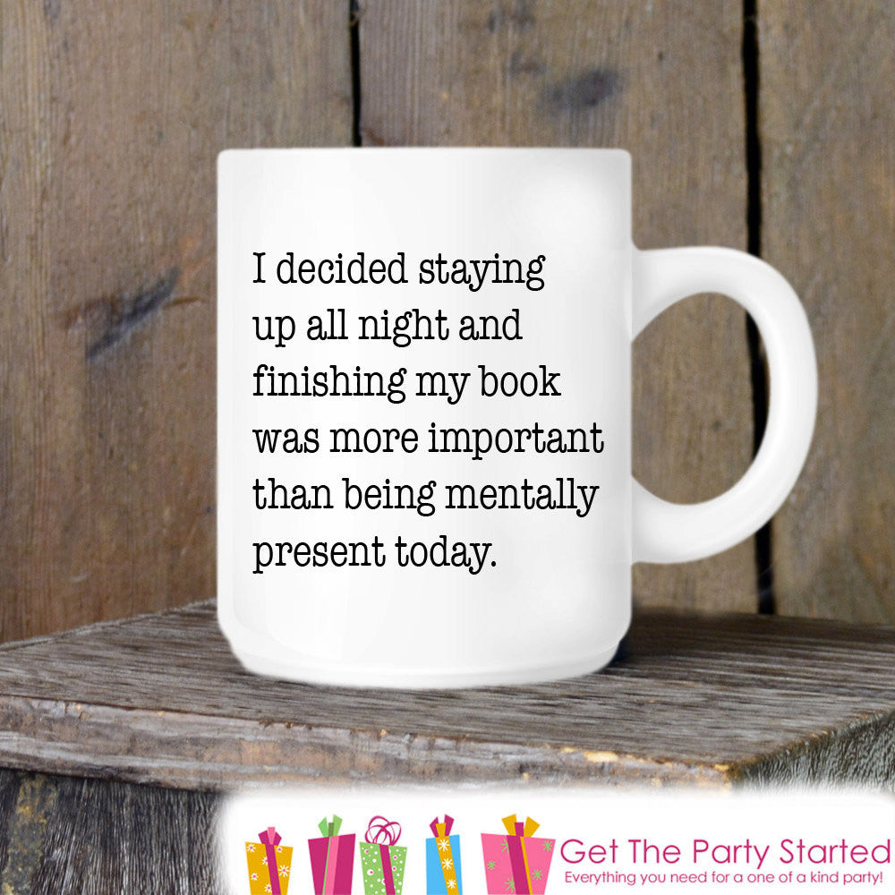 Coffee Mug, Reading All Night Ceramic Mug, Book Lover Mug, Coffee Cup Gift, Gift for Him or Her, Coffee Lover, Funny Book Lover Gift Idea - Get The Party Started