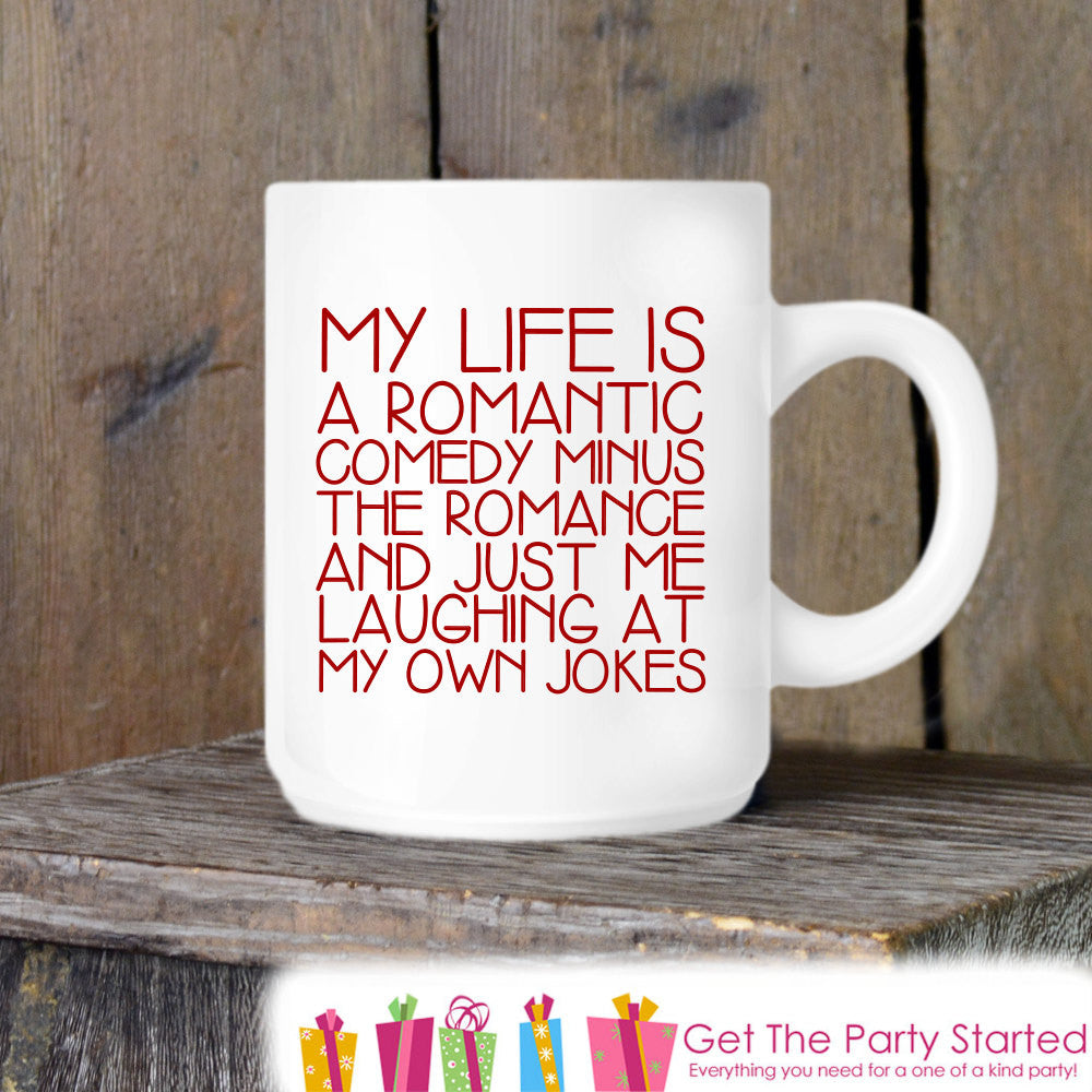 Valentine's Coffee Mug, Romantic Comedy Valentine's Day, Novelty Ceramic Mug, Humorous Coffee Cup Gift, Gift for Her, Coffee Lover Gift Idea - Get The Party Started