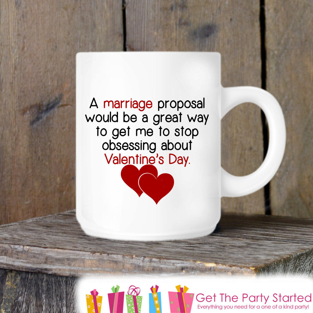 Valentine's Coffee Mug, Funny Valentine Proposal, Novelty Ceramic Mug, Humorous Coffee Cup Gift, Gift for Her or Him, Coffee Lover Gift Idea - Get The Party Started