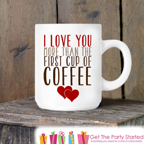 Valentine's Coffee Mug, Valentine Coffee Lover, Novelty Ceramic Mug, Humorous Coffee Cup Gift, Gift for Her or Him, Coffee Lover Gift Idea - Get The Party Started