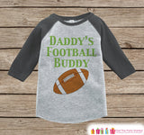 Boys Novelty Football Outfit - Baby Boys Onepiece or T-shirt - Daddy's Football Buddy Grey Raglan Shirt - Kids Raglan Tee - Infant, Toddler