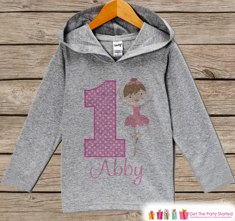 Ballerina Birthday Outfit - Kids Hoodie - First Birthday Pullover - 1st Birthday Shirt - Girls Hoodie - First Birthday Top - Ballet Hoodie