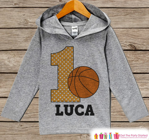 Basketball Birthday Outfit - Kid Hoodie - First Birthday Pullover - 1st Birthday Shirt - Boy Hoodie - First Birthday Top - Basketball Hoodie - Get The Party Started