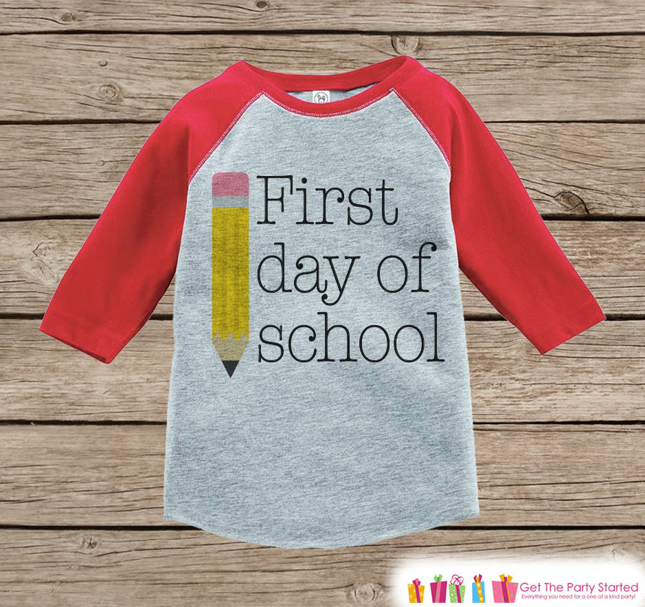 Childrens Back to School Outfit - Kids 1st Day of School Shirt - Red Raglan Tee - My First Day of School Top - Kids Back to School T-shirt - Get The Party Started