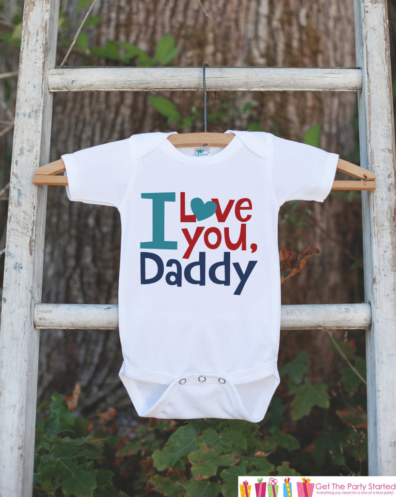 Boys Fathers Day Outfit - I Love Daddy - Happy Fathers Day Onepiece or Tshirt - Baby Boys, Toddler, Infant, Newborn, Fathers Day Gift