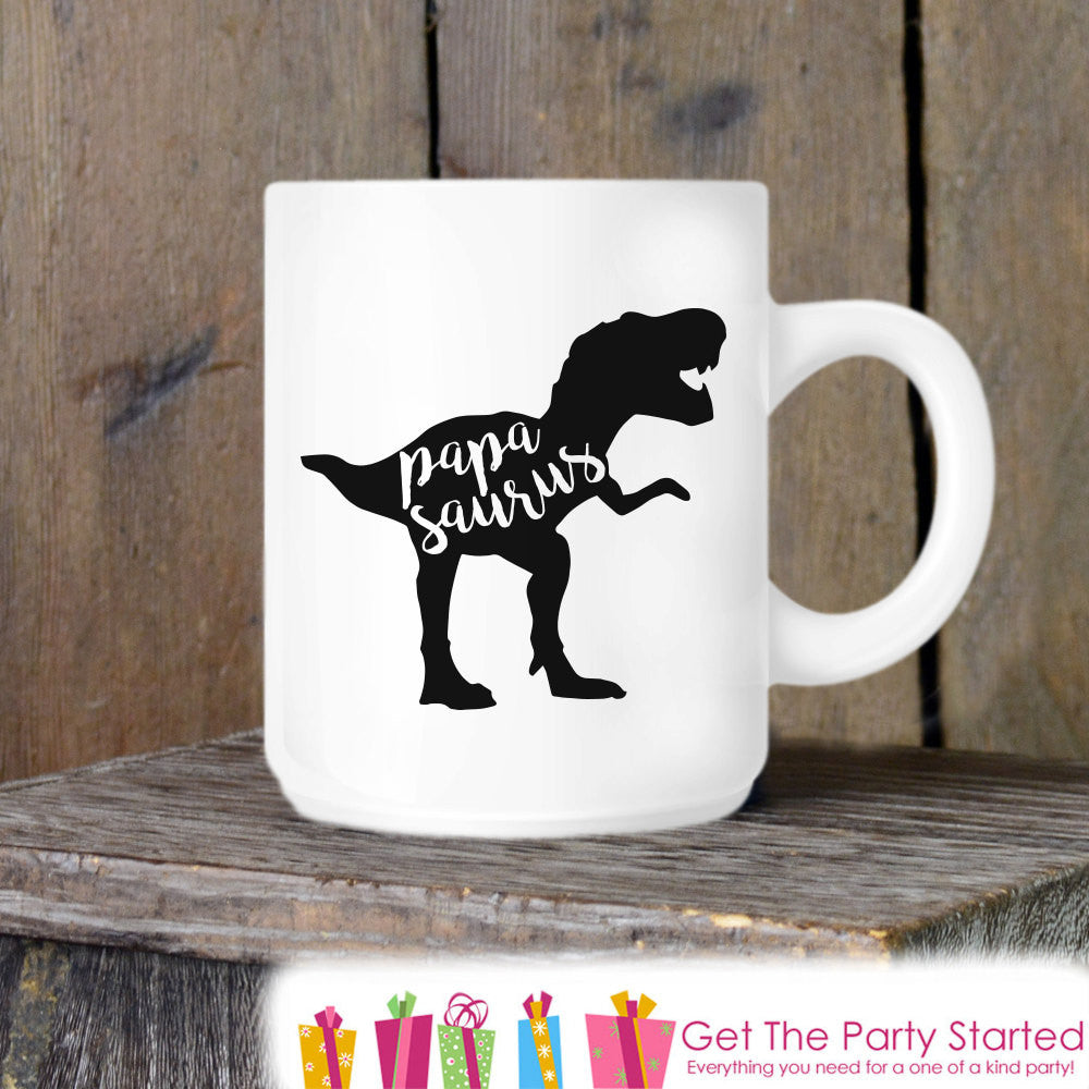 Coffee Mug, Father's Day Mug, Papasaurus, Novelty Ceramic Mug, Coffee Cup Gift, Fathers Day Gift, New Dad Mug, Dad Coffee Mug, Dinosaur Mug - Get The Party Started