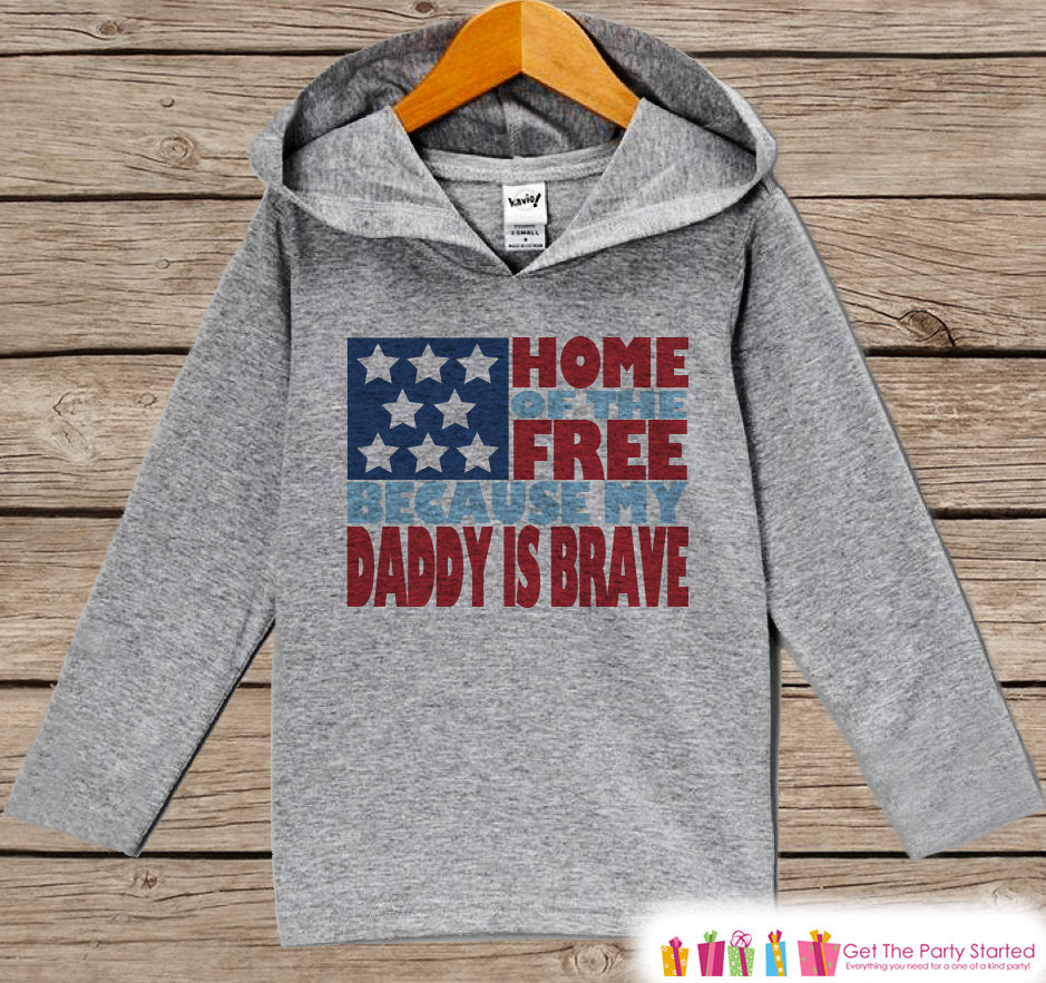 Kids 4th of July Outfit - Daddy Is Brave Hoodie - Children's Pullover - Grey Toddler Hoodie - Infant Hoodie - Fourth of July - Military Dad