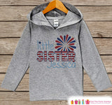 Girls 4th of July Outfit - Custom Little Sister Hoodie - Children's Pullover - Grey Toddler Hoodie - Infant Hoodie - Kids Fourth of July