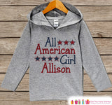 Girls 4th of July Outfit - All American Girl Hoodie - Custom Children's Pullover - Grey Toddler Hoodie - Infant Hoodie - Fourth of July - Get The Party Started
