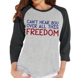 Women's 4th of July Shirt - Freedom Shirt - Grey Raglan Shirt - Women's Baseball Tee - Funny Fourth of July Shirt - American Pride Shirt