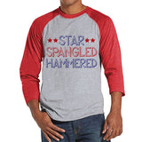 Men's 4th of July Shirt - Star Spangled Hammered Shirt - Red Raglan Shirt - Men's Red Baseball Tee - Funny Fourth of July Shirt - USA Pride - Get The Party Started