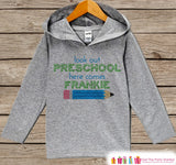First Day of Preschool Outfit - Boys Personalized 1st Day of School Shirt - Back to School Hoodie - Kids My First Day of School Pullover - Get The Party Started