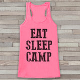 Eat Sleep Camp - Pink Camping Top - Adventure Tank Top - Campfire Tank Top - Womens Shirt - Outdoors Outfit - Hiking Shirt