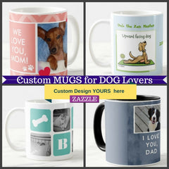 Custom Design Dog themed mugs personalize gifts for dog and pet lovers