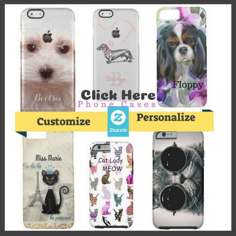 Create Custom Personalized dogs cats and pets themed Cell Phone Cases and Gifts for pet lovers