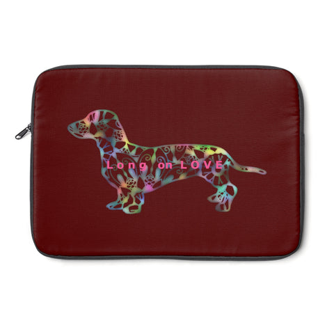 Laptop Sleeve Case - Dachshund Long on LOVE - Color Burgundy - Personalize Free - Daisey's Doggie Chic