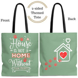 Carryall Tote Bag - House not a Home Without Paw Prints - 2-sided theme  - in Sizes S,M,L - Sage Green - Personalize it Free - Daisey's Doggie Chic