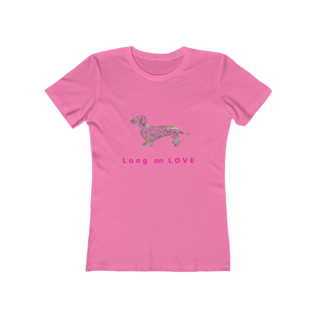Dachshund Long on Love - Boyfriend Tee Shirt for Women - Available in 16 Colors - Sizes S,M,L,XL,2XL - Daisey's Doggie Chic