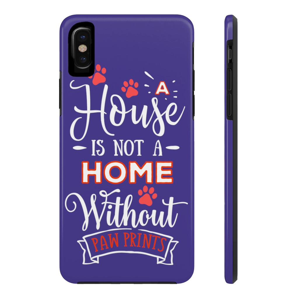 Tough Case Mate Hard Phone Cases - A House Isn't a Home Without Paw Prints Theme - Color Royal Blue - Personalize Free - Daisey's Doggie Chic
