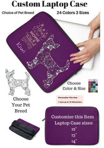Customize Pet Breed Laptop Sleeve Case - A House Isn't a Home Without Paw Prints Theme - Choice of Color and Size - Personalize Free - Daisey's Doggie Chic