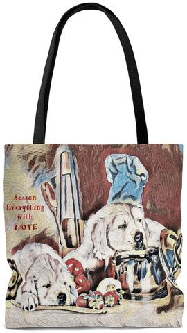 Custom Art Tote -Toffee Les Bones Chef -Season Everything with LOVE - Dogs in the Kitchen - oversized Weekender Bags - Daisey's Doggie Chic