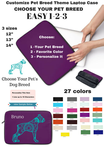Customize Pet Breed Laptop Sleeve Case - Choice of Dog Breed - Choice Laptop Color and Size - Personalize Free - Daisey's Doggie Chic