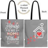 Carryall Tall Tote Bag - House not a Home Without Paw Prints - 2-sided theme  - in Sizes S,M,L - 16 Color Choices - Personalize it Free - Daisey's Doggie Chic