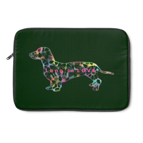Laptop Sleeve Case - Dachshund Long on LOVE - Color Hunter Green 032608 - Personalize Free - Daisey's Doggie Chic