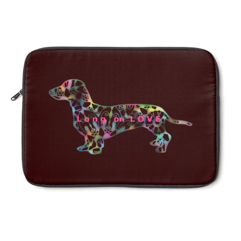 Laptop Sleeve Case - Dachshund Long on LOVE - Color Chocolate - Personalize Free - Daisey's Doggie Chic