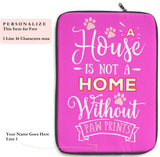 Laptop Sleeve Case - A House Isn't a Home Without Paw Prints Theme - Color Fushia Pink - in 3 Sizes - Personalize Free - Daisey's Doggie Chic