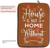 Laptop Sleeve Case - A House Isn't a Home Without Paw Prints Theme - Color Light Brown - in 3 Sizes - Personalize Free - Daisey's Doggie Chic