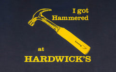 """I Got Hammered at Hardwick's"" Hooded Sweatshirt ~ Navy Blue"