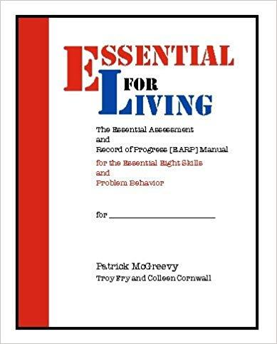 Essential for Living: The Essential 8 Skills Learner Scoring Manual (EARP)-Patrick McGreevy, Troy Fry and Colleen Cornwall-Special Needs Project