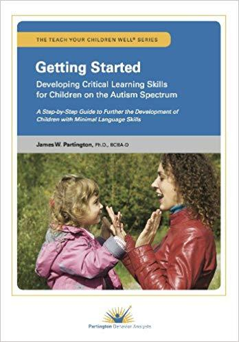 Book cover or image of Getting Started: Developing Critical Learning Skills for Children on the Autism Spectrum, Catalog Number 29005.