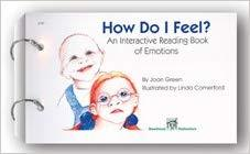 How Do I Feel? An Interactive Reading Book of Emotions-Joan Green. Illustrated by Linda Comerford-Special Needs Project