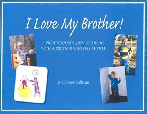 Book cover or image of I Love My Brother!, Catalog Number 12059.