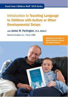 Introduction to Teaching Language to Children with Autism or Other Developmental Disabilities (DVD)-James W. Partington-Special Needs Project