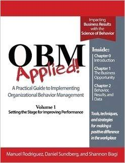 OBM Applied! Volume 1 - Setting the Stage for Improving Performance-Manuel Rodriguez, Daniel Sundberg and Shannon Biagi-Special Needs Project