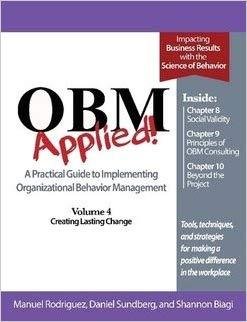 OBM Applied! Volume 4 - Creating Lasting Change-Manuel Rodriguez, Daniel Sundberg and Shannon Biagi-Special Needs Project