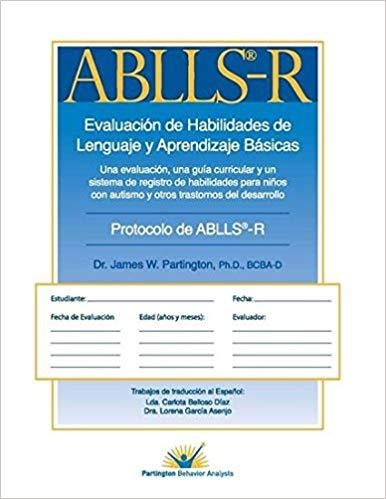 Spanish ABLLS-R: The Assessment of Basic Language and Learning Skills - Revised (Spanish)-James W. Partington-Special Needs Project