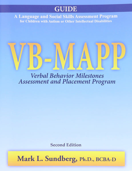 Book cover or image of VB-MAPP: Verbal Behavior Milestones Assessment and Placement Program. Second edition (Full Set), Catalog Number 26100.