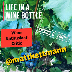 Life In A Wine Bottle - wine podcast - wine critic