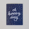 Oh happy day! Greeting card by Em Dash Paper Co, perfect for special occasions or any day of the week.