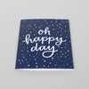 Oh happy day. Hand-lettered card by Em Dash Paper Co.